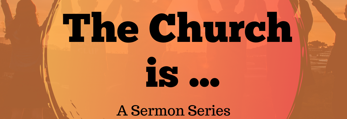 The Church Are a Community
